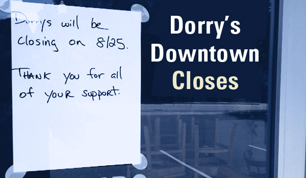 dorrys-downtown-closes