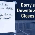 dorrys-downtown-closes